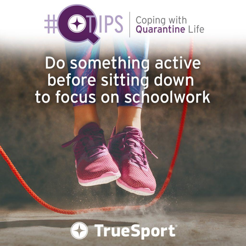 QTips: Do something active before sitting down to focus on schoolwork.