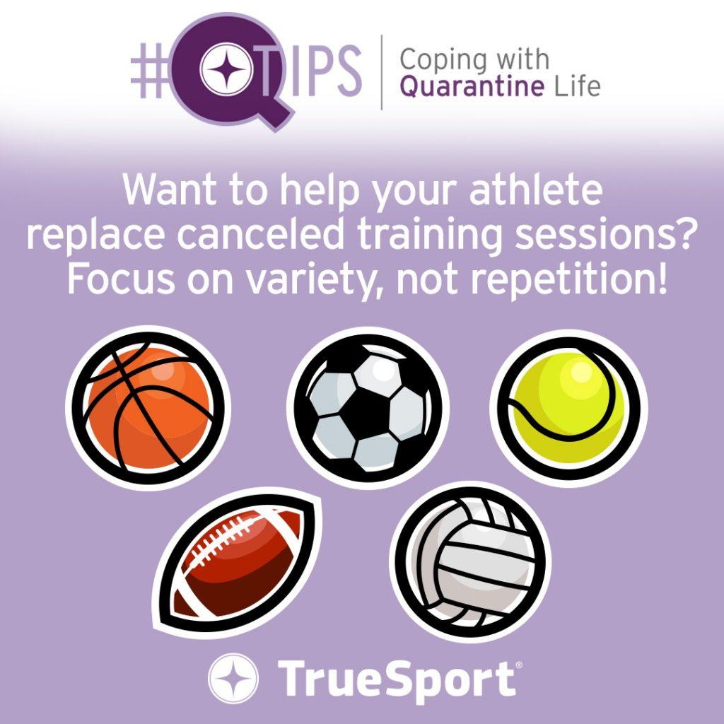 Q Tips: Want to help your athlete replace canceled training sessions? Focus on variety, not repetition!