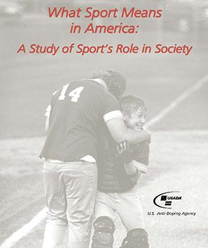 What Sport Means in America: A Study of Sport's Role in Society.