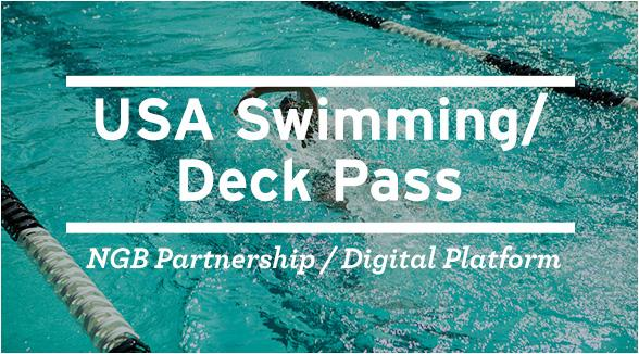 USA Swimming/Deck Pass: NGB Partnership/Digital Platform.