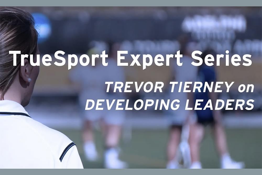 Trevor Tierney on Developing Leaders.